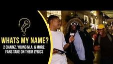2 Chainz, Young M.A. & Lil Yachty (What's My Name)