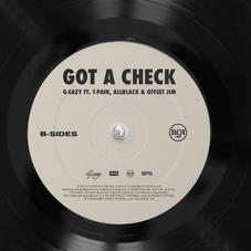 """G-Eazy, T-Pain, ALLBLACK, & Offset Jim Join Forces On """"Got A Check"""""""