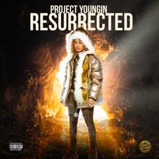 """Project Youngin Drops Off """"Resurrected"""" Ft. YNW Melly & More"""