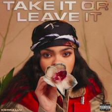 "Kierra Luv Delivers Debut Project ""Take It Or Leave It"" Ft. Tory Lanez, Iann Dior, & More"