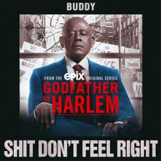 "Buddy Drops Off ""Shit Don't Feel Right"""