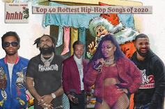 Top 40 Hottest Hip-Hop Songs Of 2020
