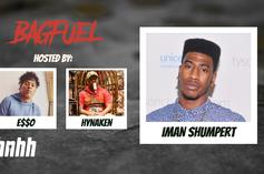 "Iman Shumpert Talks King Von & LeBron James On Episode 1 Of ""BagFuel"""