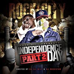Rock City - Independence Day Pt. 2 (Hosted by DJ Ill Will & DJ