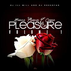 Pleasure P - 4 Ur Pleasure Pt. 1 (Hosted by DJ ill Will & DJ Ro