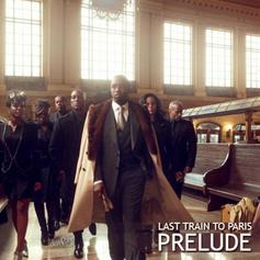 Diddy - Dirty Money - Last Train To Paris Prelude