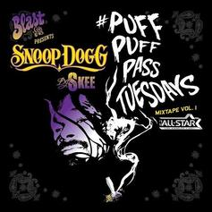 Snoop Dogg - Puff Puff Pass Tuesdays Mixtape Vol. 1 (Hosted By DJ Skee)