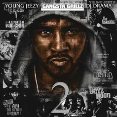 Jeezy - The Real Is Back 2 (Hosted By DJ Drama)