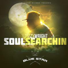Dizzy Wright - Soul Searchin Next Level