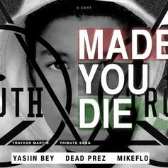 Mos Def - Made You Die Feat. Dead Prez & Mike Flo