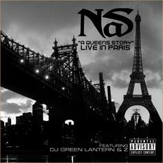 Nas - A Queens Story (Live In Paris) Feat. DJ Green Lantern & Z