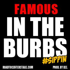 Famou$ - In The Burbs