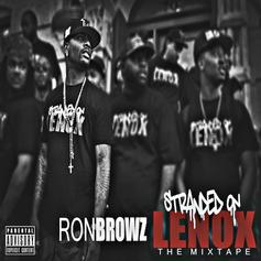 Ron Browz - Stranded On Lenox