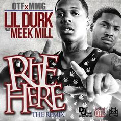 Lil Durk - Right Here (Remix) Feat. Meek Mill