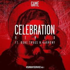 The Game - Celebration (Remix) Feat. Bone Thugs-N-Harmony