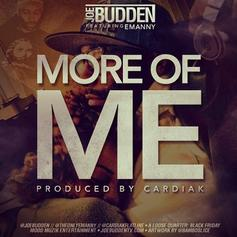 Joe Budden - More Of Me  Feat. Emanny