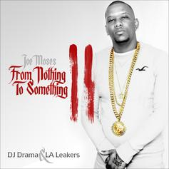 From Nothing To Something 2 (Hosted by DJ Drama)