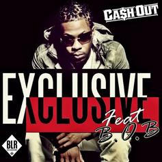 Ca$h Out - Exclusive Feat. B.o.B