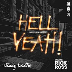 Stacy Barthe - Hell Yeah Feat. Rick Ross