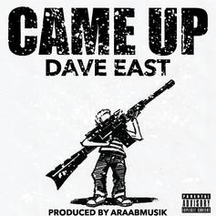 Dave East - Came Up