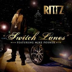Rittz - Switch Lanes  Feat. Mike Posner (Prod. By Mike Posner)