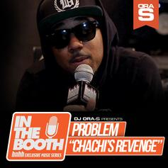 Problem - Chachi's Revenge  (Prod. By League Of Starz)