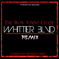 The Wow - Whittier Blvd (The Remix) Feat. Vinny Chase