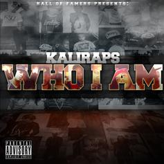KaliRaps - They Love Me  Feat. YG Hootie