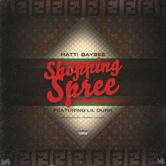 Matti Baybee - Shopping Spree Feat. Lil Durk