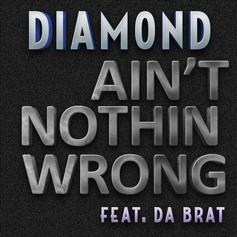 Diamond (Crime Mob) - Ain't Nothing Wrong