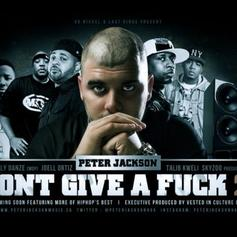 Peter Jackson - I Don't Give A Fuck 2.0 Feat. Troy Ave, Talib Kweli, Joell Ortiz, Skyzoo & M.O.P