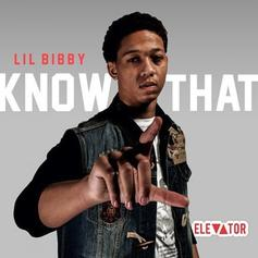 Lil Bibby - Know That