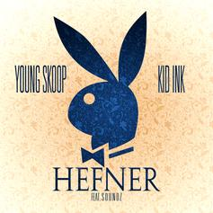 Young Skoop - Hefner  Feat. Kid Ink & Soundz (Prod. By Soundz)