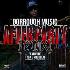 After Party (Remix) Feat. Tyga & Problem