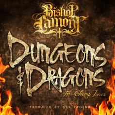 Bishop Lamont - Dungeons & Dragons  Feat. Chevy Jones