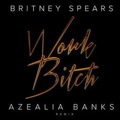 Azealia Banks - Work Bitch (Remix)