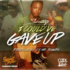 Scotty ATL - I Could've Gave Up