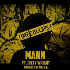 Mann - Time Collapse Feat. Dizzy Wright