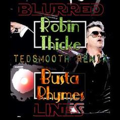 Robin Thicke - Blurred Lines (Ted Smooth Remix) Feat. Busta Rhymes