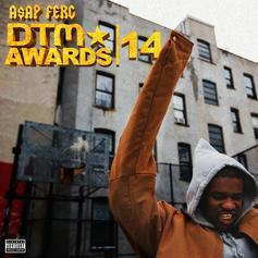 A$AP Ferg - DTM Awards 14