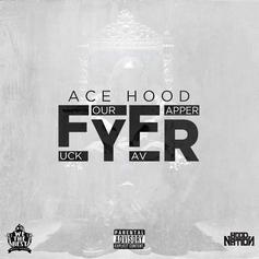 Ace Hood - FYFR (Fuck Your Favorite Rapper)