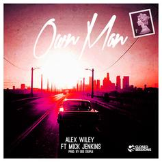 Alex Wiley - Own Man Feat. Mick Jenkins