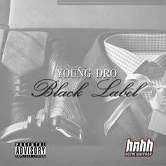 Young Dro - Thirsty  Feat. T.I. (Prod. By Dun Deal)