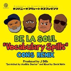 De La Soul - Vocabulary Spills (Remix) Feat. Consequence