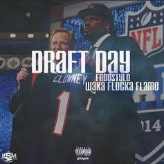 Waka Flocka - Draft Day (Freestyle)