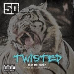50 Cent - Twisted (CDQ / Explicit) Feat. Mr. Probz