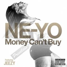 Ne-Yo - Money Can't Buy Feat. Jeezy