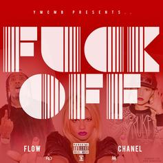 Flow (LAT) - Fuck Off Feat. Chanel West Coast