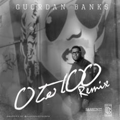 Guordan Banks - 0 To 100 (Remix)