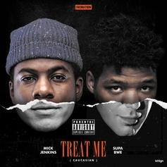 Mick Jenkins - Treat Me Feat. Supa Bwe